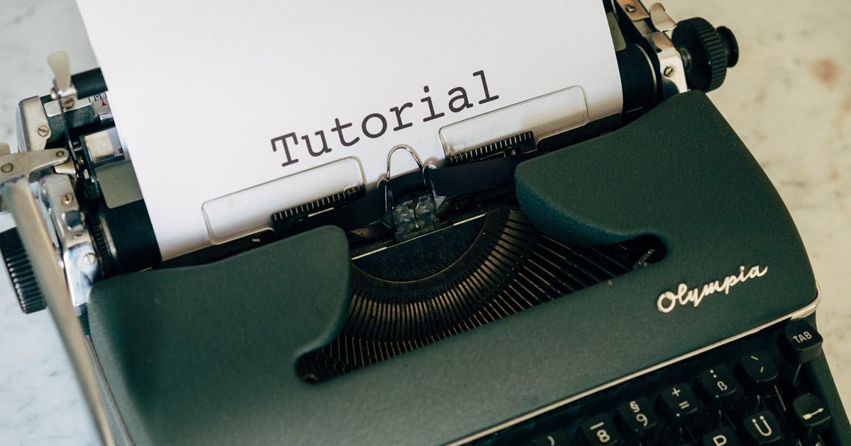 Hoe maak je een tutorial?