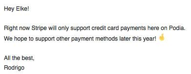 Reactie van Podia support dat er later dit jaar extra betaalmethoden bijkomen.