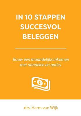 In 10 stappen succesvol beleggen - boek van Harm van Wijk