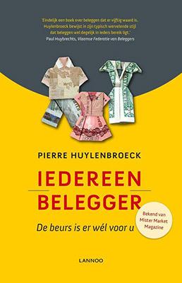 Iedereen Belegger - Pierre Huylenbroeck